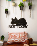 not today metal wall art