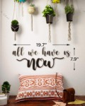 All we have is now metal wall art